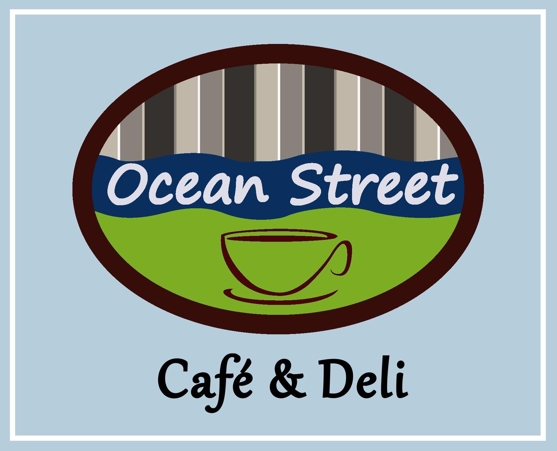Ocean Street Cafe + Deli